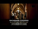 Rhiannon Giddens - Black Is the Color [Official Music Video]