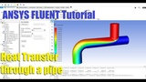 ANSYS FLUENT - Heat Transfer through a Pipe - Tutorial