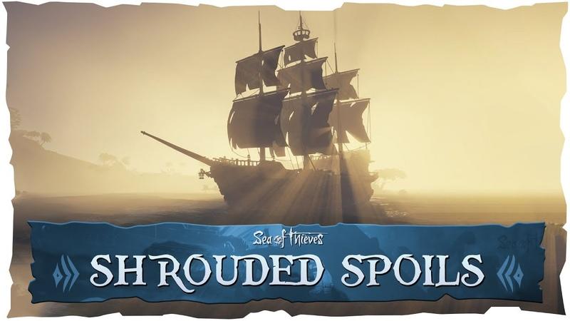 Sea of Thieves Shrouded Spoils. Обзор обновления 1.4.0