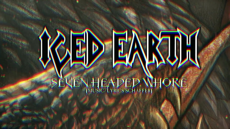 Iced Earth Seven Headed Whore 2017 Official Lyric Video