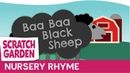 Baa Baa Black Sheep Song Video by Scratch Garden