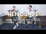 We Are Scientists - Now Or Never - In session for Netsounds