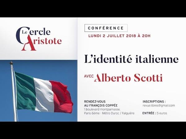 Alberto Scotti : L'identité italienne