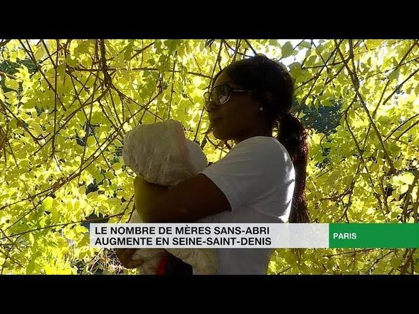 Le nombre de mères sans abri augmente en Seine Saint Denis
