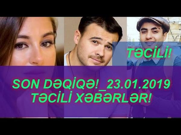 SON DƏQİQƏ!_23.01.2019 - TƏCİLİ XƏBƏRLƏR!