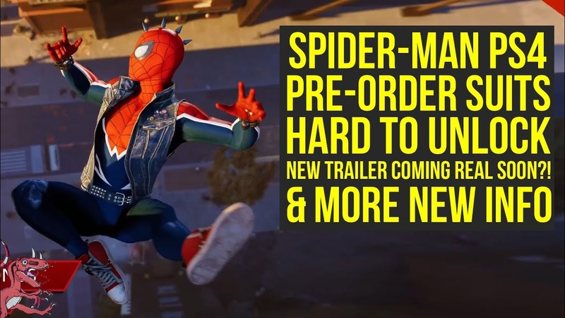 Spider Man PS4 News Pre order Suits HARD TO UNLOCK, Potential New Trailer Date More (Spiderman PS4
