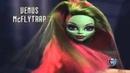 Monster High Jackson Robecca Steam Venus McFLYtrap Rochelle Goyle Commercial English