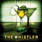 Claude Vonstroke альбом The Whistler (Remixes)
