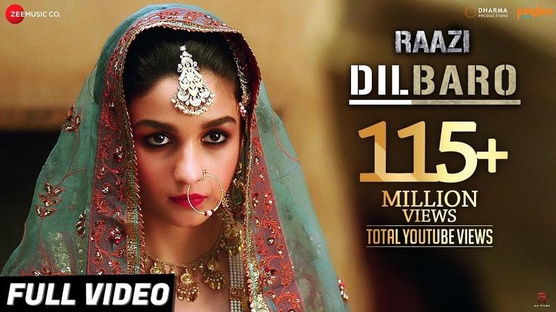 Dilbaro - Full Video | Raazi | Alia Bhatt | Harshdeep Kaur, Vibha Saraf Shankar Mahadevan