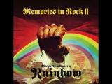Ritchie Blacmores RAINBOW - Memories In Rock II