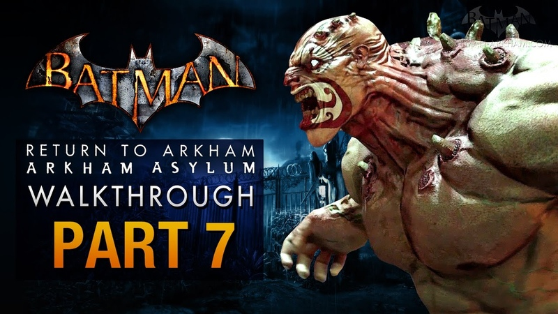 Batman: Return to Arkham Asylum Walkthrough - Part 7 - The Botanical Gardens