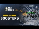 War Robots BOOSTERS Guide WR Update 4.0 Sub RUS HD