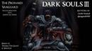 Dark Souls 3 Yhorm The Giant Epilogue Remix - The Profaned Vanguard
