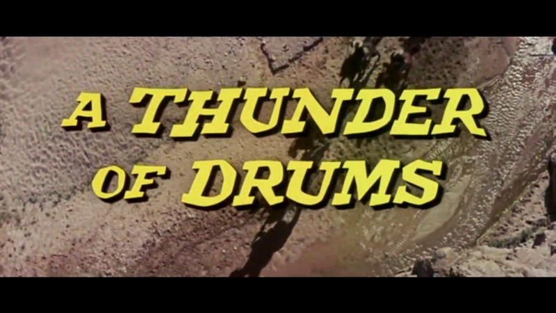 Грохот барабанов / A Thunder of Drums 1961
