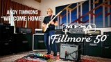 MESABoogie Fillmore 50 1x12 Combo Andy Timmons Welcome Home