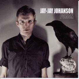 Jay-Jay Johanson альбом Poison