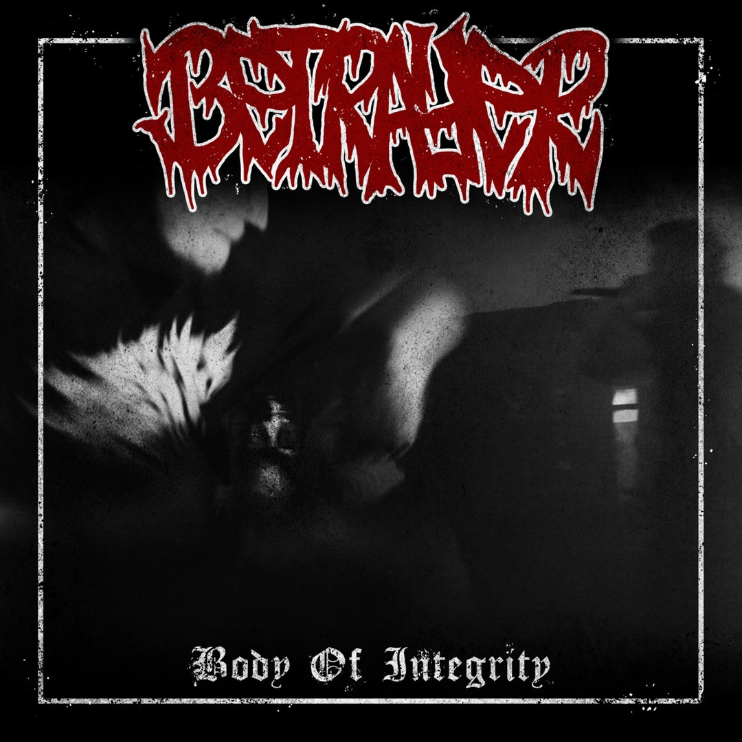 Betrayer - Body Of Integrity [EP] (2018)