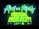 Rick and Morty- Virtual Rick-ality - Launch Trailer