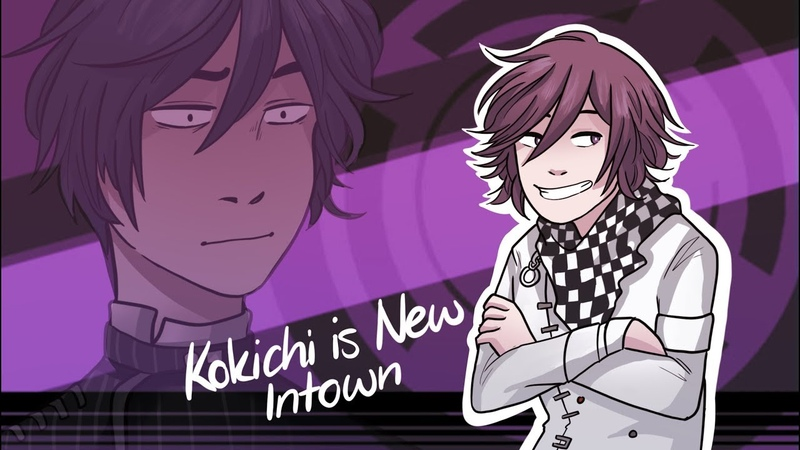 【Kokichi is new In Town】= ANIMATIC