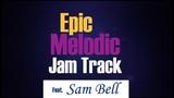 Epic Melodic Rock Backing Jam Track (Am)
