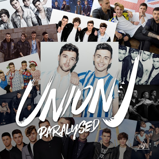 Union J альбом Paralysed