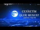 CENNETİM OLUR MUSUN - Seslendiren- MusaUMC -- Muhteşem Şiir --Asım YILDIRIM.mp4