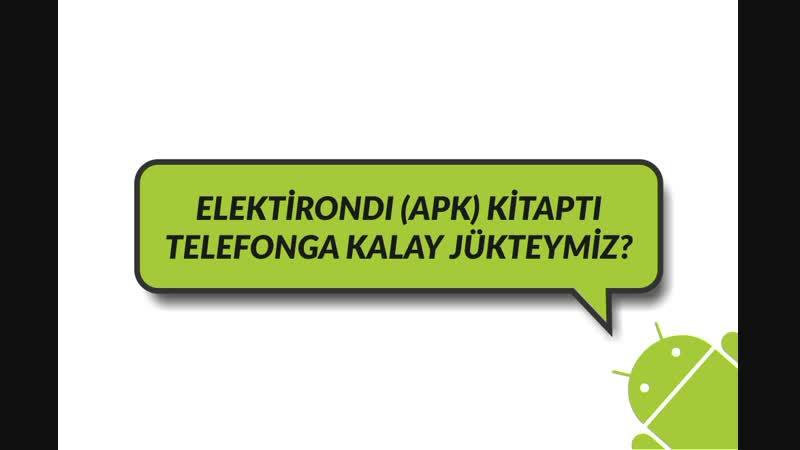 ELEKTİRONDI (APK) KİTAPTI TELEFONGA KALAY JÜKTEYMİZ