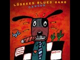 Losekes Blues Gang - That Kind Of Feeling