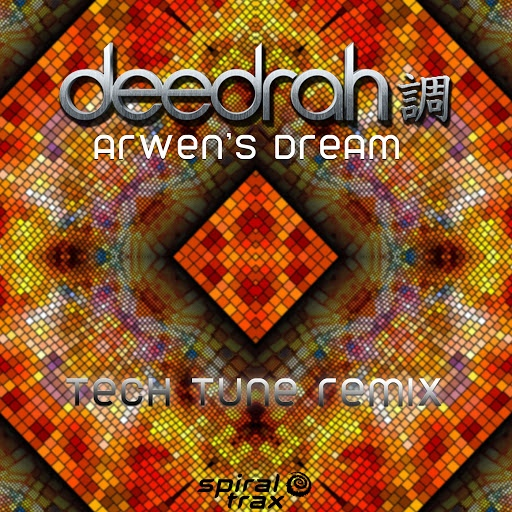 Deedrah альбом Arwen's Dream (Tech Tune Remix)