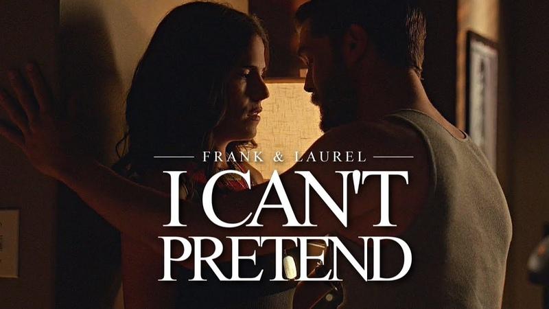 Frank Laurel   I can't pretend