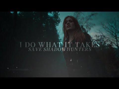 Whatever it takes • SaveShadowhunters [Read Description]