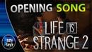 Life is Strange 2  OPENING FULL SONG  Phoenix- lisztomania