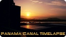 Panama Canal timelapse ( - Between Two Worlds)