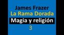 James Frazer La rama dorada. 3