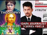 THEOSOPHY MASTER HILARION SECRET RAD LAB &amp THE UFO FILE! DARK JOURNALIST X-SERIES PART X (1)