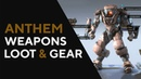 Anthem Weapons and Gear First Look Official Stream Record