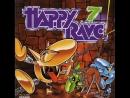 Happy Rave 7 Complete 15526 Min Rare Full Happy Hardcore High Quality HD HQ 1997