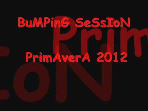 Bumping Sesion Primavera 2012 Parte 5