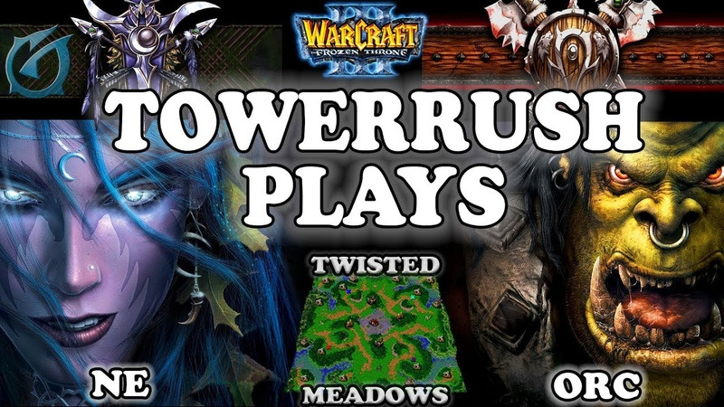 Grubby | Warcraft 3 TFT | 1.29 | NE v ORC on Twisted Meadows - Towerrush Plays
