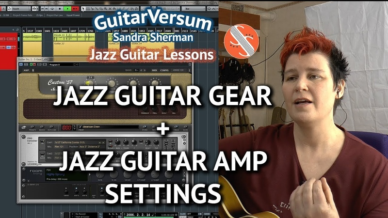 Jazz Guitar Gear Recommendations Amp Sound Settings