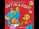 Part 4 The Berenstain Bears Get In A Fight I Little Ones Story Time Video Library