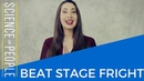 7 Steps to Overcome Stage Fright and Beat Performance Anxiety
