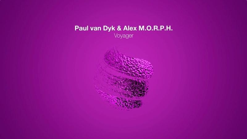 Paul van Dyk Alex M.O.R.P.H. - Voyager