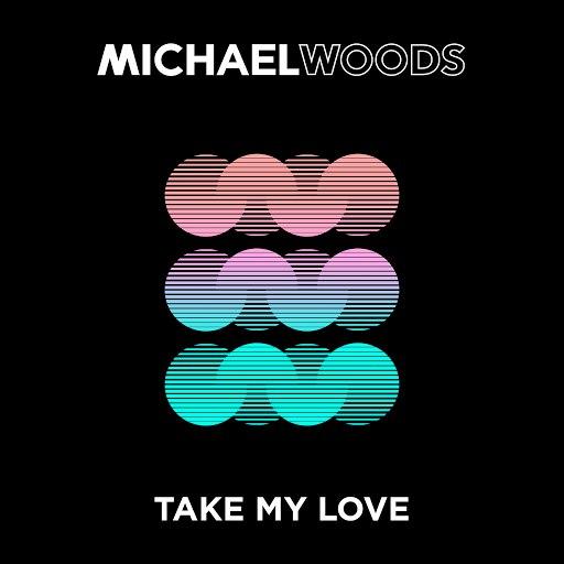 Michael Woods альбом Take My Love