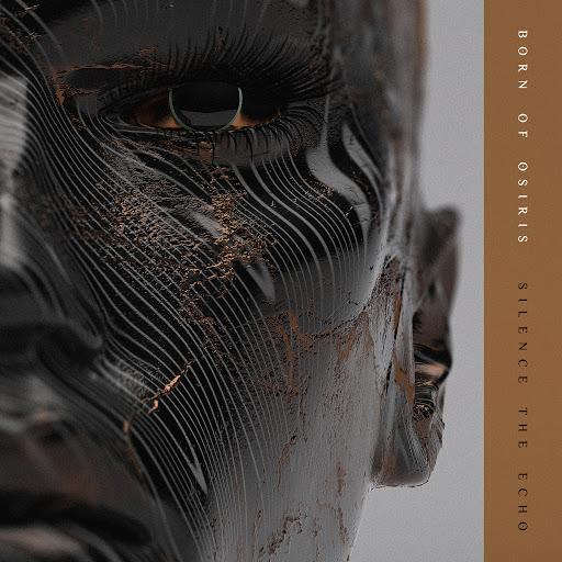 Born Of Osiris альбом Silence the Echo