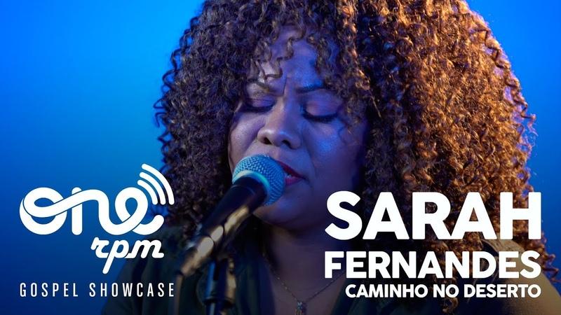 Sarah Fernandes - Caminho no Deserto - ONErpm Gospel Showcase