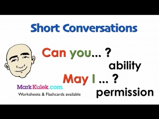 Can You... - May I ... - Talk About Ability and Permission