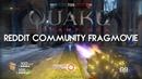 Quake Champions Reddit Community Fragmovie