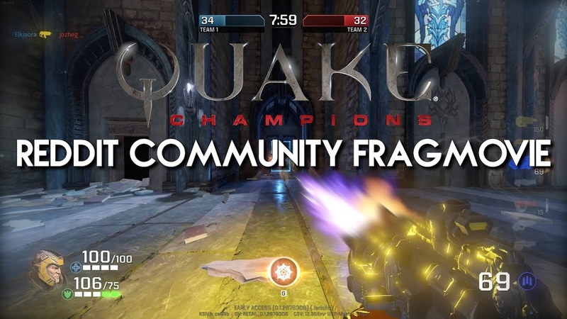 Quake Champions Reddit Community Fragmovie