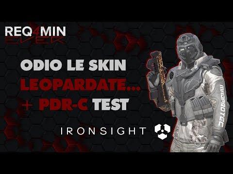 Ironsight Open Beta ✷ FleeZz odia le skin leopardate... PDR-C TEST | Gameplay ITA